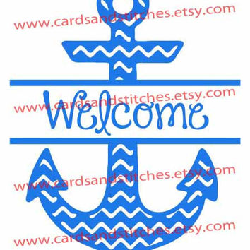 "Split Chevron Anchor ""Welcome"" - Digital Cutting File - Instant Download - Graphic Design - Digital Cutting Machines - SVG, DXF, JPG"