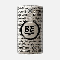 Be... (LG) LG G4 case by Noonday Design   Casetify