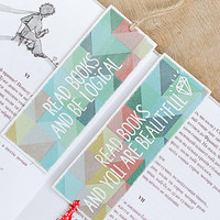 "Gift for Two - Funny motivational bookmarks with messages ""Read books and be logical"" and ""Read books and you are beautiful"""