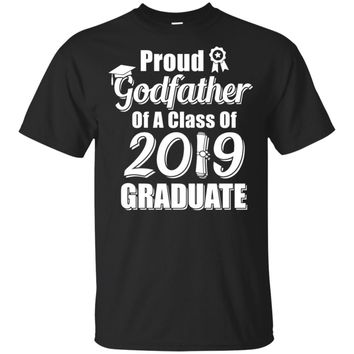 Funny Proud Godfather Of A Class Of 2019 Graduate Gift