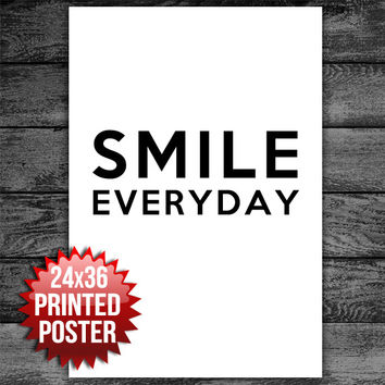 Smile Everyday  Motivational Typography Poster Print