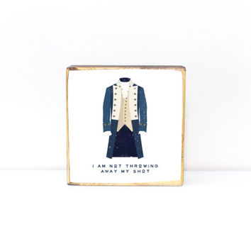 Alexander Hamilton inspired American Revolution soldier colonial dress illustration not throwing away my shot lyric, image transfer wood art