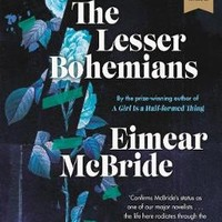 The Lesser Bohemians by Eimear McBride | Waterstones