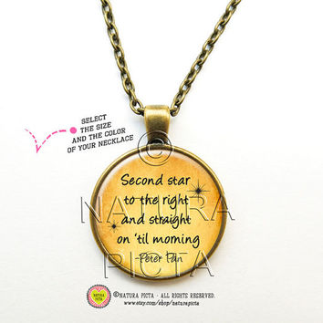 Second Star Peter Pan quote necklace-Peter Quote Pendant-Quote necklace-Custom pendant-Custom necklace-Peter necklace-NATURA PICTA NPNK018