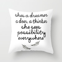 She's a dreamer Throw Pillow by SuzanneCarter