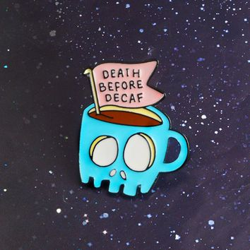 Coffee Shop Halloween Souvenir Gift For Friends Blue Skull Skeleton Coffee Tea Cup DEATH BEFORE DECAF Enamel Brooches Lapel Pins