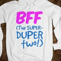 BFF - The Super-Duper Two Hoodie - Connected Universe