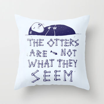 You Otter Know Throw Pillow by MidnightCoffee