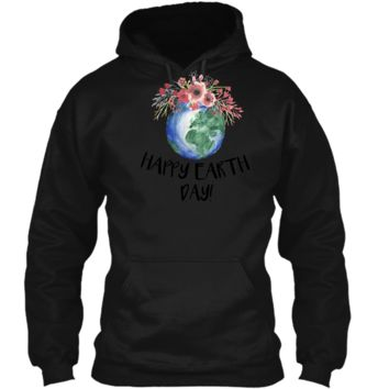 Happy Earth Day TShirt Earth Day 2018 Hippie Eco Change Gift Pullover Hoodie 8 oz