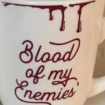 Blood of My Enemies cup decal