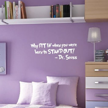Innovative Stencils 1167 28 mwhite Why Fit In When You Were Born To Stand Out Dr. Seuss Wall Kids Room Decal, 28-Inch x 10.5-Inch