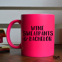Wine Sweatpants and Bachelor