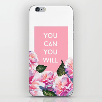 You Can & You Will iPhone & iPod Skin by cadinera