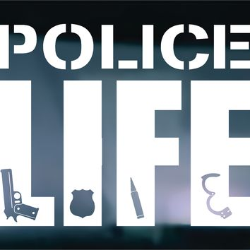 Police Life Vinyl Graphic Decal