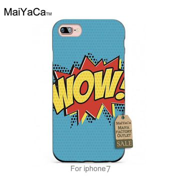 MaiYaCa Silicone case Pop art comics woww Design Adorable Colored Drawing  Back phone Accessories For case  6 6plus 7 7plus