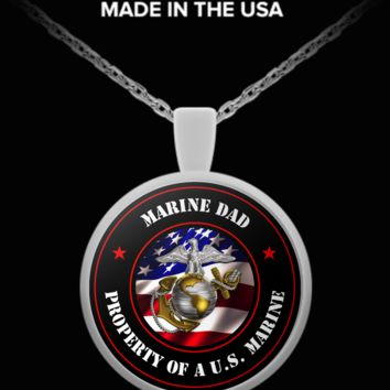 Military - Marine Dad - Property of a U.S. Marine - Necklace