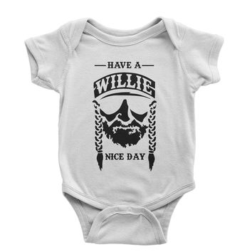 Have A Willie Nelson Nice Day Infant One-Piece Romper Bodysuit