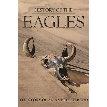 "History Of The Eagles Story Of An American Band Poster Mini Poster 11""X17"""