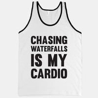 Chasing Waterfalls Is My Cardio