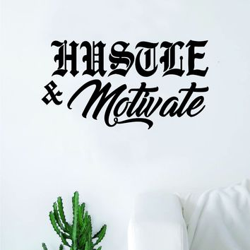 Hustle and Motivate Decal Sticker Wall Vinyl Art Wall Bedroom Room Decor Motivational Inspirational Teen Fitness Gym Rap Music Nipsey