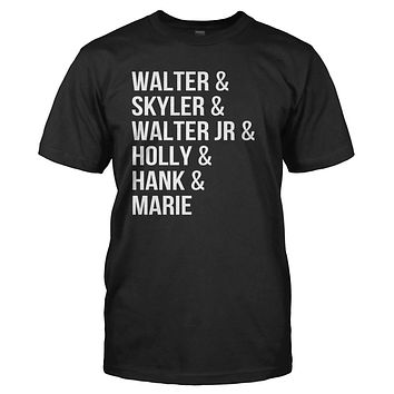 Walter & Skyler & Walter Jr & Holly & Hank & Marie - T Shirt
