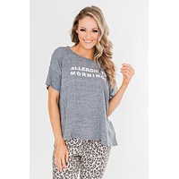 """""""Allergic To Mornings"""" Graphic Tee-Gray"""