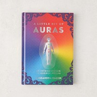 A Little Bit of Auras: An Introduction to Energy Fields By Cassandra Eason | Urban Outfitters