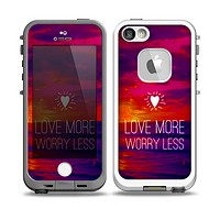 The Love More Worry Less at Dawn Sunset v2 Skin for the iPhone 5-5s Fre LifeProof Case