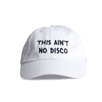 This Ain't No Disco Embroidered  Cap