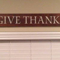 """Rustic """"Give Thanks"""" Wood Sign"""