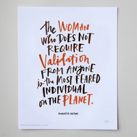 """""""The Woman Who Does Not Require Validation"""" Print: 8 x 10"""