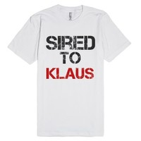 Sired to Klaus-Unisex White T-Shirt