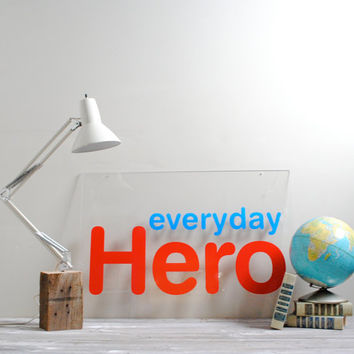 Vintage Everyday Hero Sign