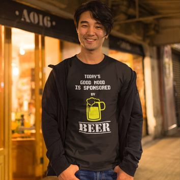 Today's Good Mood Is Sponsored By Beer T-Shirt / Funny Shirt / Beer Lover / Husband Boyfriend Shirt / Mens Shirt / Unisex / Free Shipping