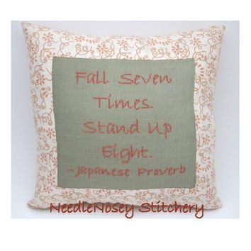 $20.00 Cross Stitch Pillow Inspirational Quote by NeedleNosey