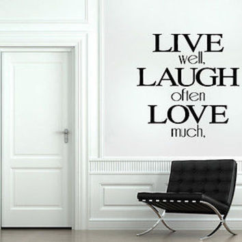 Live Well - Laugh Often - Love Much quote wall sticker decal wall art decor 4627