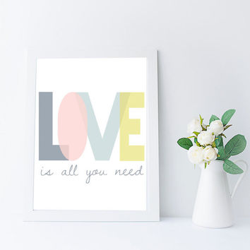 Love Is All You Need, Beatles Lyrics, Inspirational Quote, Nursery Printable, Kids Room Wall Art, Wedding Quote