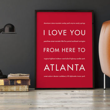 Travel Gift Idea, Atlanta Art Print, I Love You From Here To ATLANTA, Shown in Scarlet Red Travel Poster
