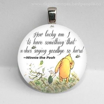 """GLASS tile necklace pendant Winnie the Pooh quote How Lucky Am I Goodbye 25mm 1"""""""