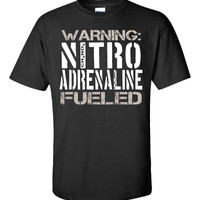 Warning Nitro Adrenaline Fueled Car Racing Speed Adrenaline - Unisex Tshirt