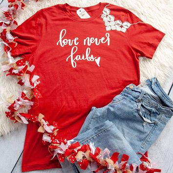 Love Never Fails Unisex Shirt