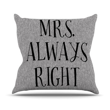 "KESS Original ""Mrs. Always Right"" Couples Outdoor Throw Pillow"