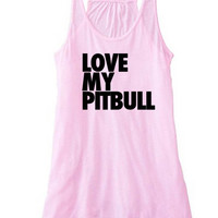 Love my Pitbull Racerback Tank Top Flowy Tank | Pitbull Shirts | I Love my Dog | Pit Lover | Bully Breed Lover | Love my Pit Tank