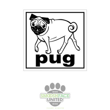 Pug dog decal - pug square car vinyl stickers - Smooshface United: breed bias love