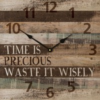 "Time Is Precious… Waste It Wisely …Rustic Wood Wall Sign Clock (13.5"")"