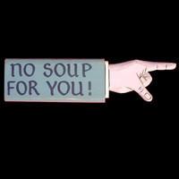 Pointing Hand  No Soup for You by MorningStarDesign on Etsy