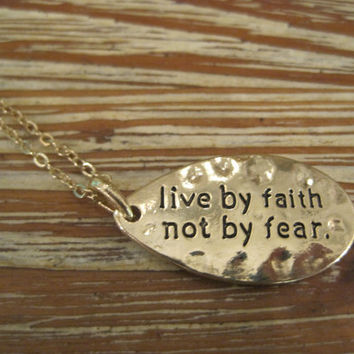 "Gold ""Live By Faith Not By Fear"" Necklace - Gold Necklace - Medallion Necklace - Faith Jewelry - Sentiment Jewelry - Sayings Jewelry"