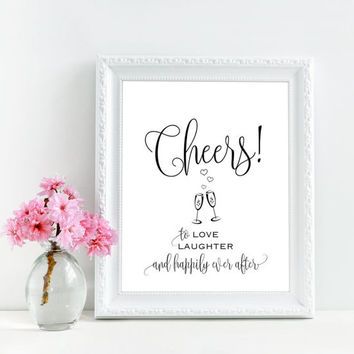 Cheers to love laughter and happily ever after, Cheers sign, Cheers wedding sign, Printable rustic bar sign, Funny bar sign, Alcohol signage