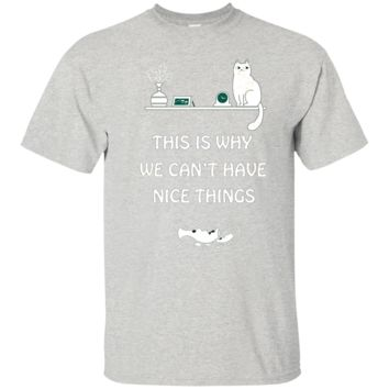 Clone_This_Is_Why_We_Can_t_Have_Nice_Things_Tshirt