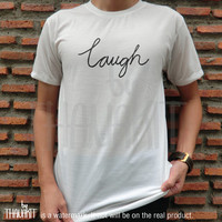 Be Laugh Be LOL TShirt - Tee Shirt Tee Shirts Size - S M L XL XXL 3XL